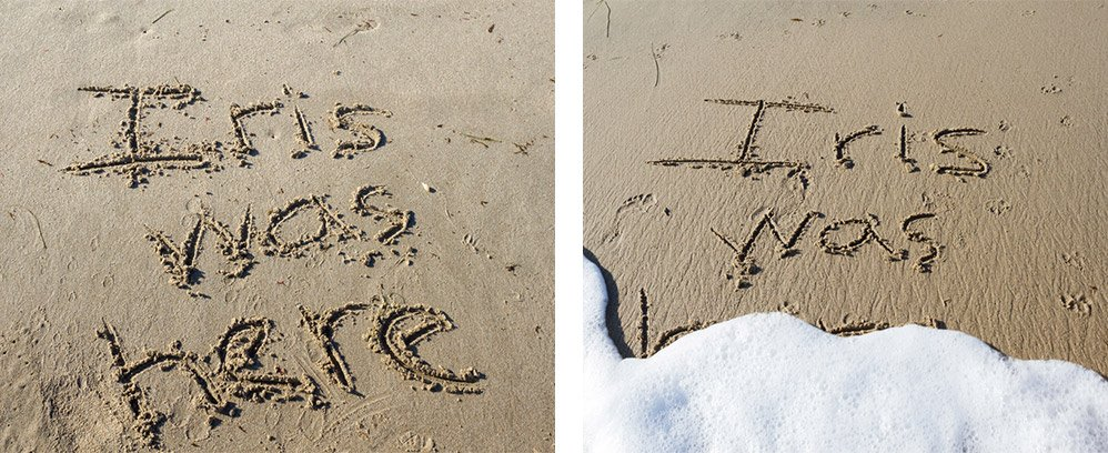"""""""Iris Was Here"""" written in the sand and being washed away by the ocean"""